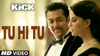 Tu Hi Tu Video Song | Kick | Neeti Mohan | Salman Khan | Jacqueline Fernandez