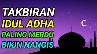 TAKBIRAN IDUL ADHA 2019 | Takbiran Versi BEDUG Paling Merdu Bikin Nangis