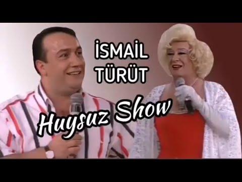 Huysuz Show - İsmail Türüt (1998)