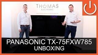 Panasonic TX-75FXW785 - Unboxing – Thomas Electronic Online Shop – FXW785-Serie
