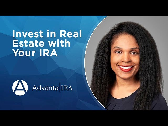 Learn How to Invest in Real Estate with Your IRA