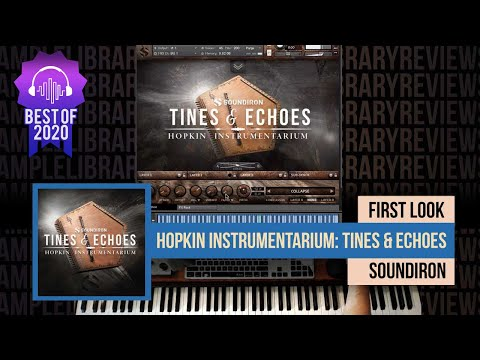 First Look: Hopkin Instrumentarium: Tines & Echoes by Soundiron