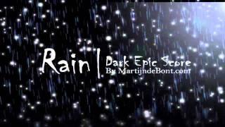 Rain - Epic Horror Score