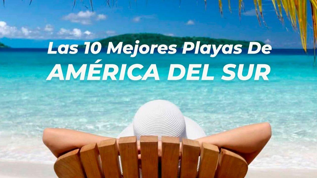 Playas america mejores de Las 10