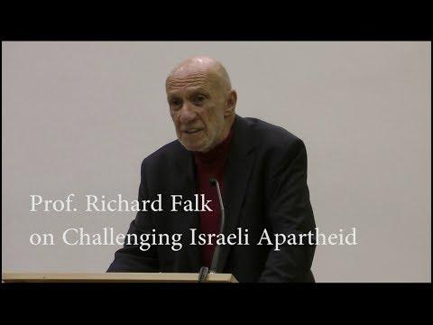 Prof. Richard Falk On Challenging Israeli Apartheid