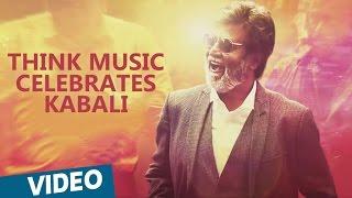 Think Music Celebrates Kabali | Rajinikanth, Radhika Apte | Pa Ranjith | Santhosh Narayanan
