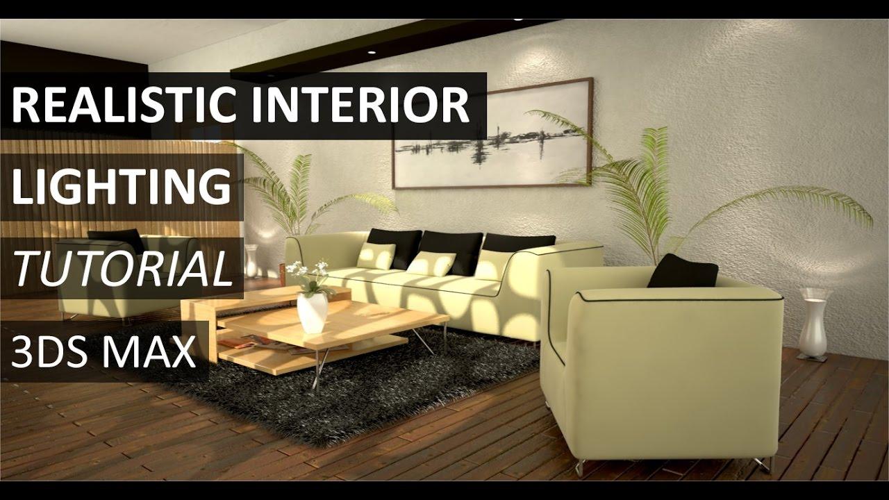 Realistic Interior Lighting Tutorial 3ds Max Youtube