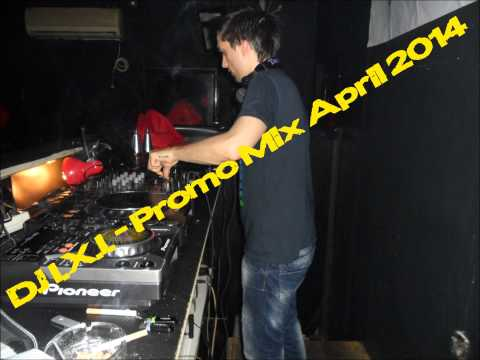 DJ I.X.I. - Promo Mix April 2014