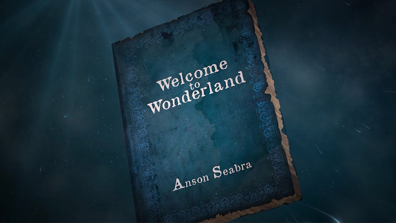 Anson Seabra   Welcome to Wonderland Official Lyric Video