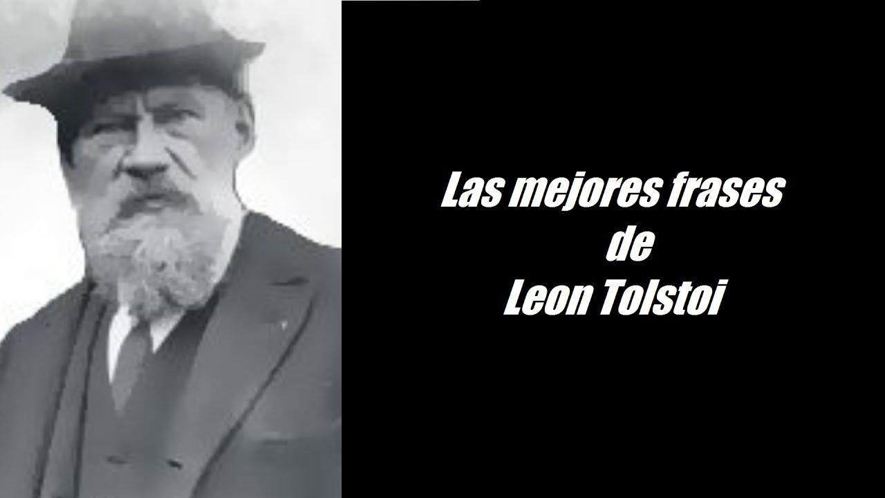 Frases Célebres De Leon Tolstoi