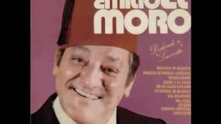 """Romance de valentia - Emilio """"El Moro"""""""