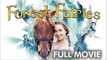 Forest Fairies - Full Movie