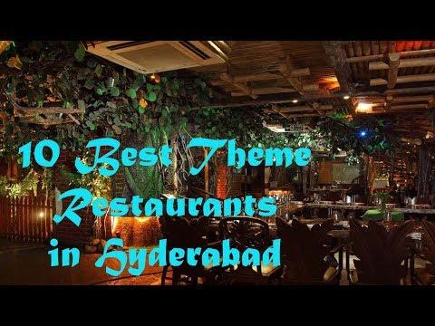 Top 10 Theme based Restaurants in Hyderabad..!!