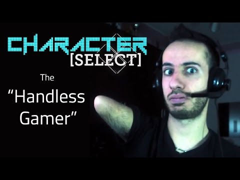 The Handless Gamer | Character Select