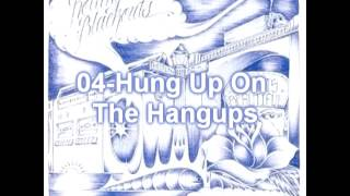 04 - Rolling Blackouts - Hung Up On The Hangups