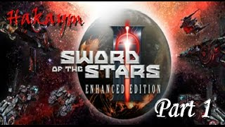 Sword of the Stars II Enhanced Edition Part 1 (Another Journey Begins)