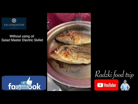 Salad  Master Electric Skillet | Frying Fish Without Using Oil. The Best To👍