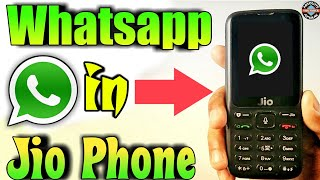 Whatsapp in jio phone: How to download whatsapp in jio phone | Whatsapp update for jio phone (2018)