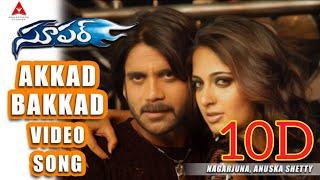 Ekkad Bakkad 10D Audio Song || Super Telugu Movie Audio Songs ||