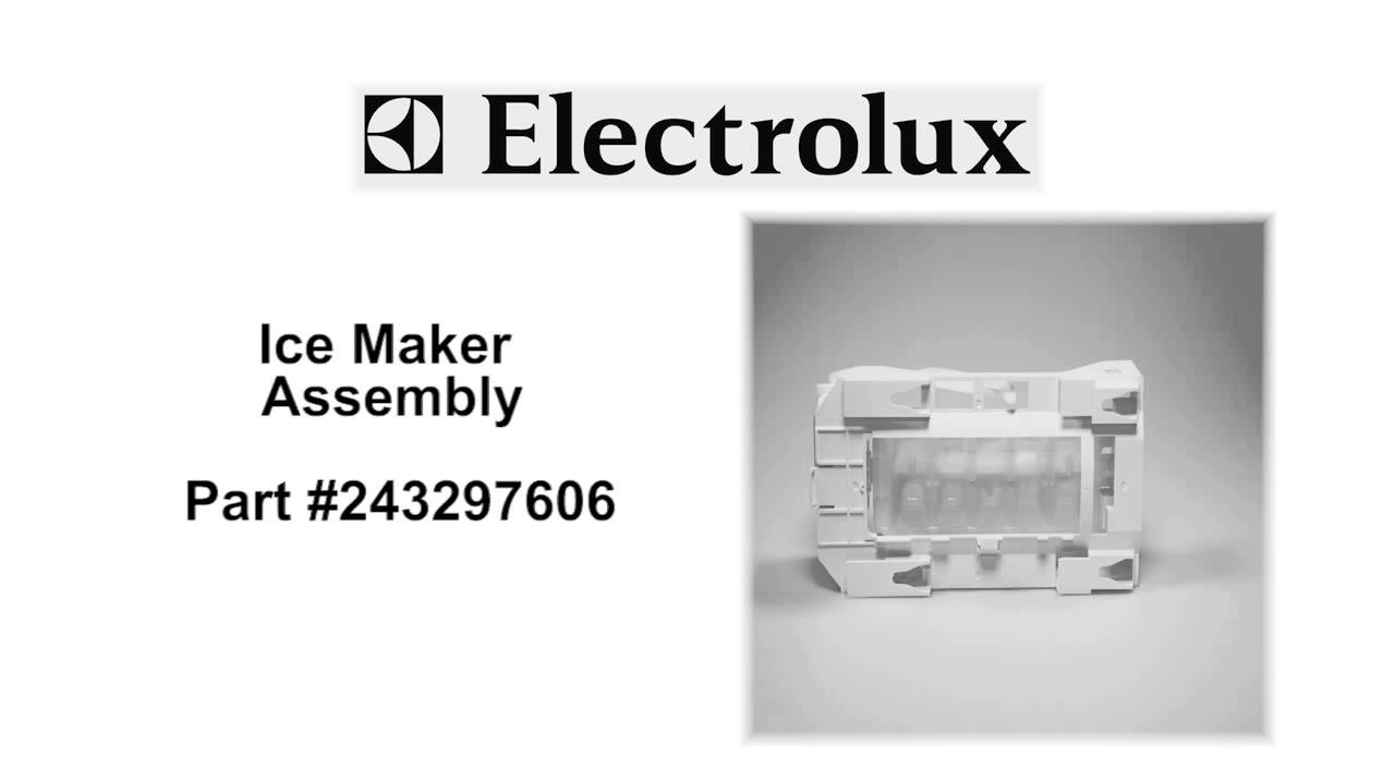electrolux ice maker assembly part number 243297606 [ 1280 x 720 Pixel ]