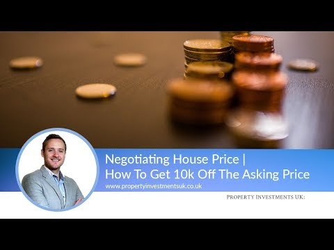 ⭕ Negotiating House Price | How To Get 10k Off The Asking Price