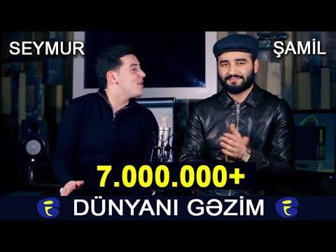 Samil & Seymur - Dunyani Gezim (cover By Elnur Valeh) 2020