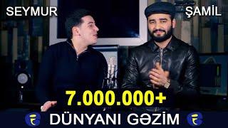 Samil \u0026 Seymur - Dunyani Gezim (cover by Elnur Valeh) 2020