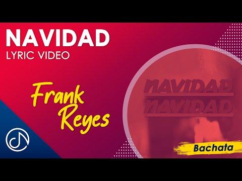 Navidad - Frank Reyes [Lyric Video]