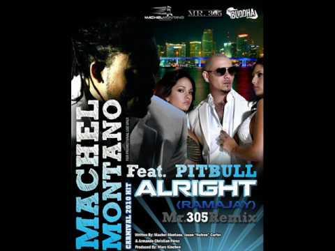 Alright-Machel Montano Ft. Pitbull (2012!!!)