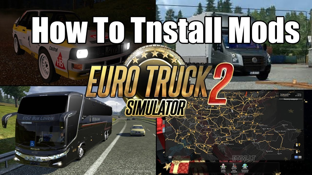 How to Install/Add Mods In Euro Truck Simulator 2 | ANY VERSION!!!