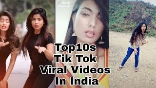 Top 10s Lattest Tik Tok Viral Videos In India|Tik Tok Viral Videos in 2019|By Secret Top 10s