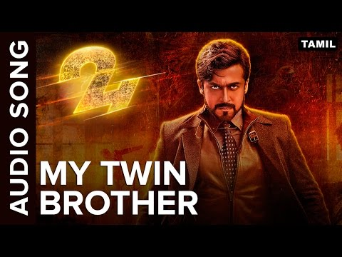 My Twin Brother | Full Audio Song | 24 Tamil Movie