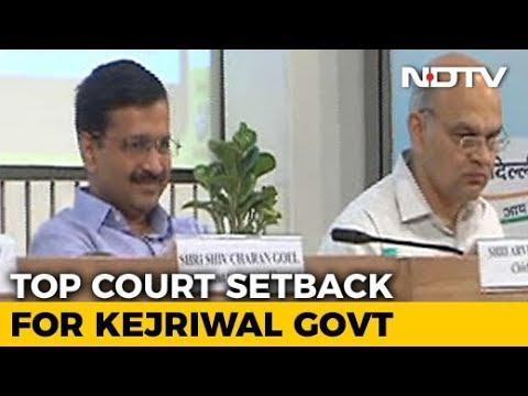 In Kejriwal vs Centre, Supreme Court Says Delhi Needs Lt Governor's Nod