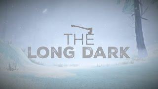 The Long Dark v.411T - Смотрим обновление