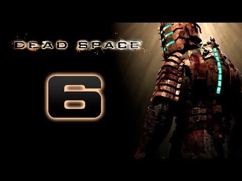 Dead Space прохождение часть 6