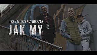 TPS feat. Murzyn, Wieszak - Jak My prod. Flame