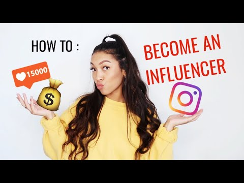 HOW TO BECOME AN INFLUENCER IN 2020