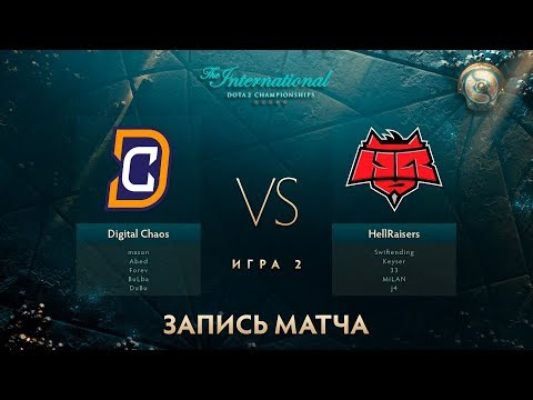 Digital Chaos vs Hellraisers, The International 2017, Групповой Этап, Игра 2