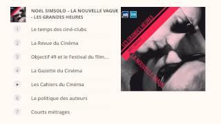 La Nouvelle Vague - Noël Simsolo - Les Grandes Heures Radio France/Ina