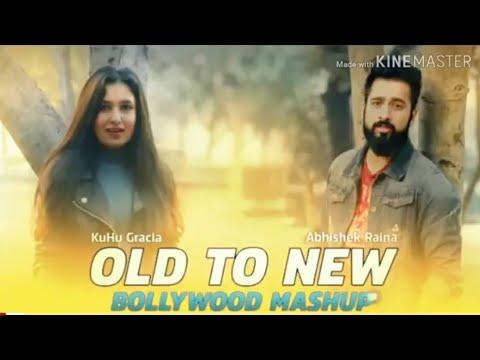 #old To #new #mashup   Journey Of #bollywood   Kuhu Gracia   Ft# Abhishek Raina