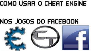 como usar o cheat engine nos jogos do facebook