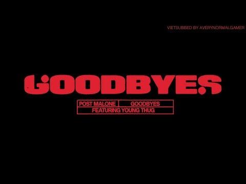 [Vietsub + Lyrics] Post Malone - Goodbyes ft. Young Thug
