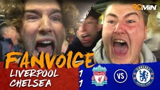 Liverpool 1-1 Chelsea | Goals from Salah & Willian make for a heated draw at Anfield! 90min FanVoice