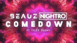 Baixar BEAUZ, Nightro ‒ Comedown ft. Tyler Shamy (Lyrics / Lyric Video)