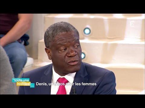 Denis Mukwege, un héros pour les femmes - #REPLAY #touteunehistoire