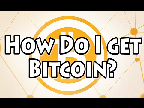 Bitcoin 101: How Do I Get Bitcoin?