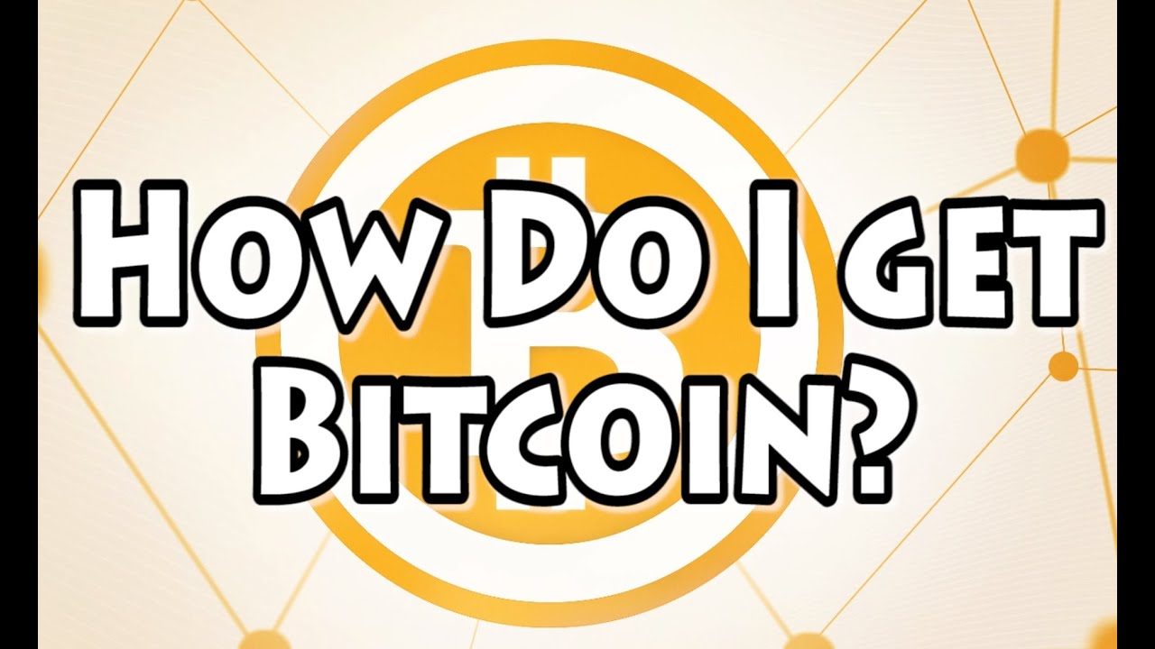 how can i get bitcoin