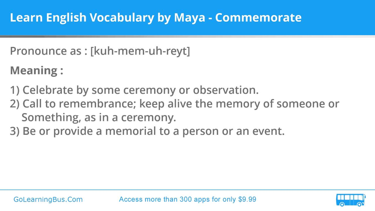 Learn English Vocabulary by Maya - Commemorate