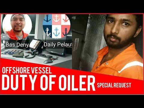 OILER DUTY |Tugas Oiler di kapal |OFFSHORE