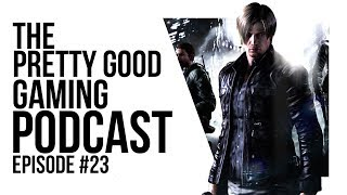 PUBG Microtransactions, Resident Evil 6 and more! | Pretty Good Gaming Podcast #23